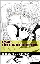 Giovanni - Diário de um adolescente tarado. (Portuguese Edition)