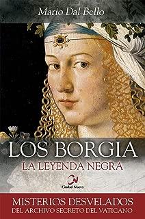 Los Borgia : la leyenda negra