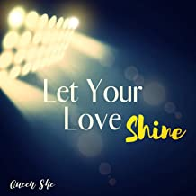 Best let your love shine song Reviews