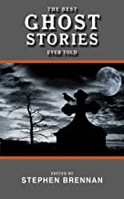 The Best Ghost Stories Ever Told (Best Stories Ever Told)