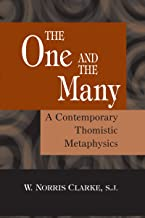 The One and the Many: A Contemporary Thomistic Metaphysics