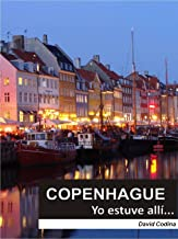 COPENHAGUE...Yo estuve allí! (EL MUNDO...Yo estuve allí! nº 3)