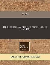 De termino Michaelis anno. xix. H. vi (1527) (Romance Edition)