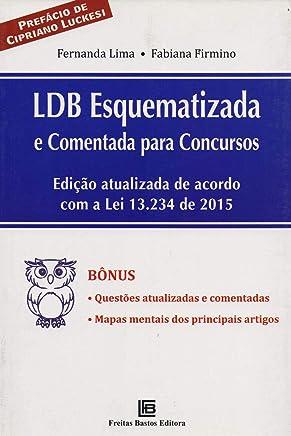 LDB Esquematizada e Comentada Para Concursos