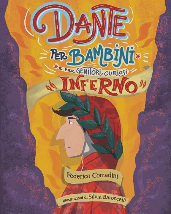 Dante per bambini. inferno (italiano) copertina flessibile federico corradini 979-1220079853