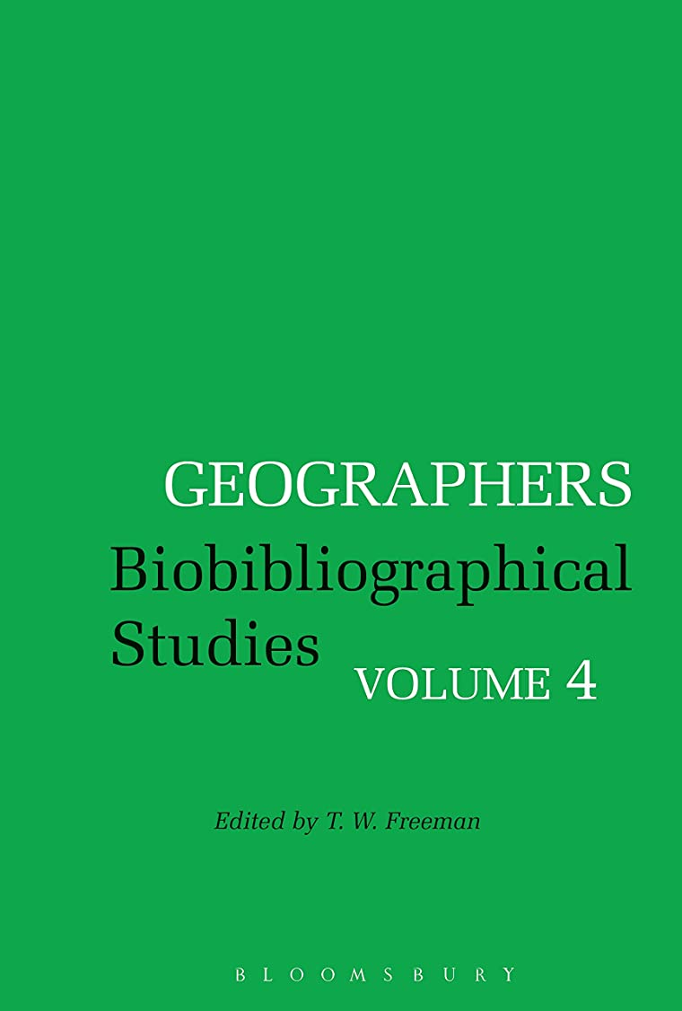 花束コロニアル楽しいGeographers: Biobibliographical Studies, Volume 4 (English Edition)