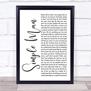 Simple Man White Script Song Lyric Quote Print