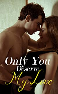 Only You Deserve My Love: Book 2:Call Me Honey