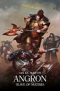 Angron: Slave of Nuceria: Slave of Nuceria (Volume 11)