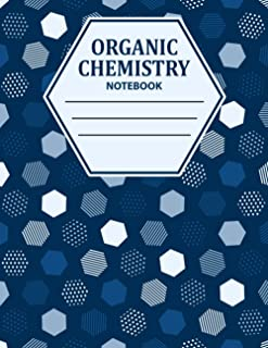 Organic Chemistry Notebook: Hexagonal Graph Paper Composition Notebook: Organic Chemistry & Biochemistry Note Book, 8.5×11...