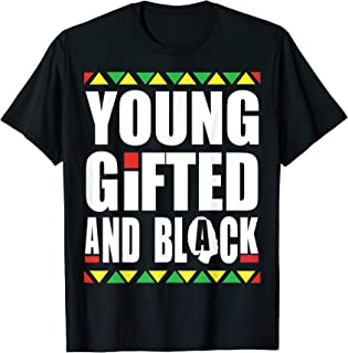 Young Gifted and Black history month t shirt