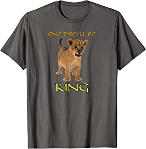 One Day I'll Be King T-Shirt