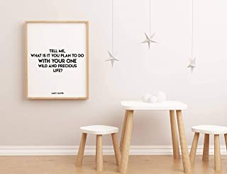 Arvier Mary Oliver Quote Tell me What it is You Plan to do Black White Wall Decor Poem Quote Print Literary Quote Print Poem Art Framed Wall Art