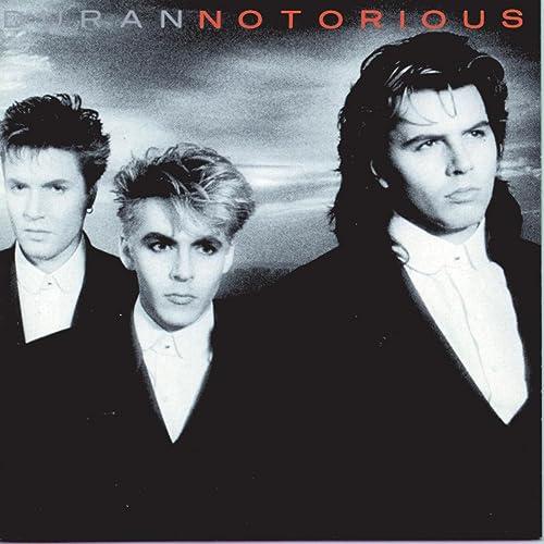 Notorious / Duran Duran