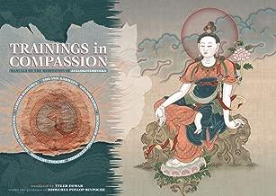 Trainings in Compassion: Manuals on the Meditation of Avalokiteshvara