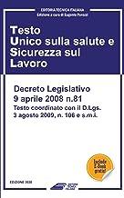 Testo Unico Sicurezza sul Lavoro: D.Lgs. 81/2008 TUSL - Testo aggiornato 2020 completo di allegati con indice dettagliato ...