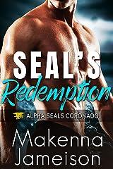 SEAL's Redemption (Alpha SEALs Coronado Book 6) Kindle Edition