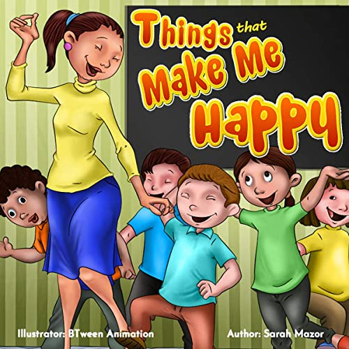 Things That Make Me Happy Kids Picture Book Story About Feelings