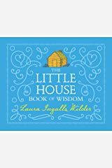 The Little House Book of Wisdom Kindle Edition