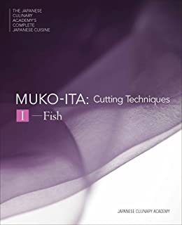 日本料理大全 向板I 切る技法、魚のおろし方 英文版 MUKOITA I, Cutting Techniques: Fish ((日本料理大全 THE JAPANESE CULINARY ACADEMY'S COMPLETE JAPANESE CUISINE))