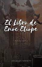 El Libro de Enoc Etíope: (Apócrifos bíblicos) (Spanish Edition)