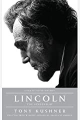 Lincoln: The Screenplay Kindle Edition