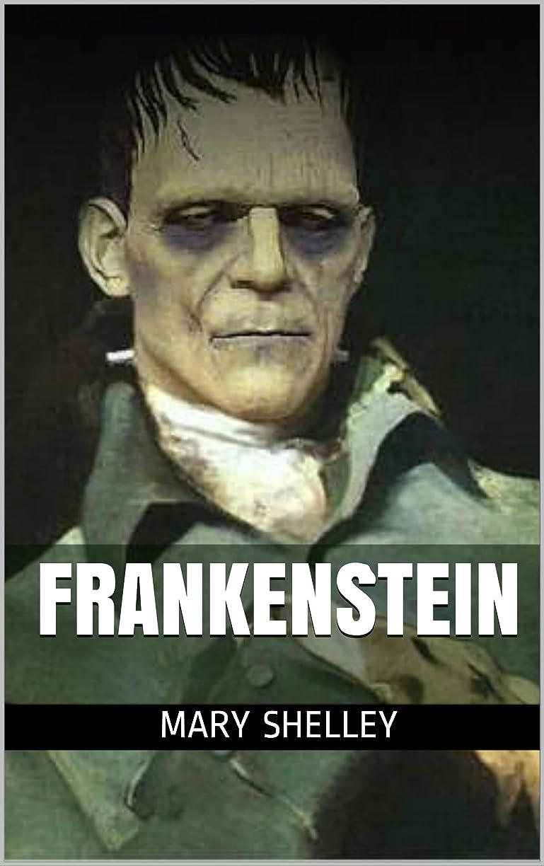 運動するメイト年次Frankenstein (English Edition)