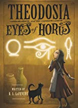 Theodosia and the Eyes of Horus (The Theodosia Series Book 3)