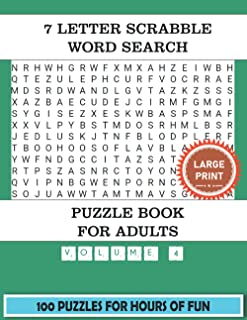 7 Letter Scrabble Word Search Puzzle Book For Adults (Volume 4): 100 Word Find Puzzles For Adults Large Print With a Large...