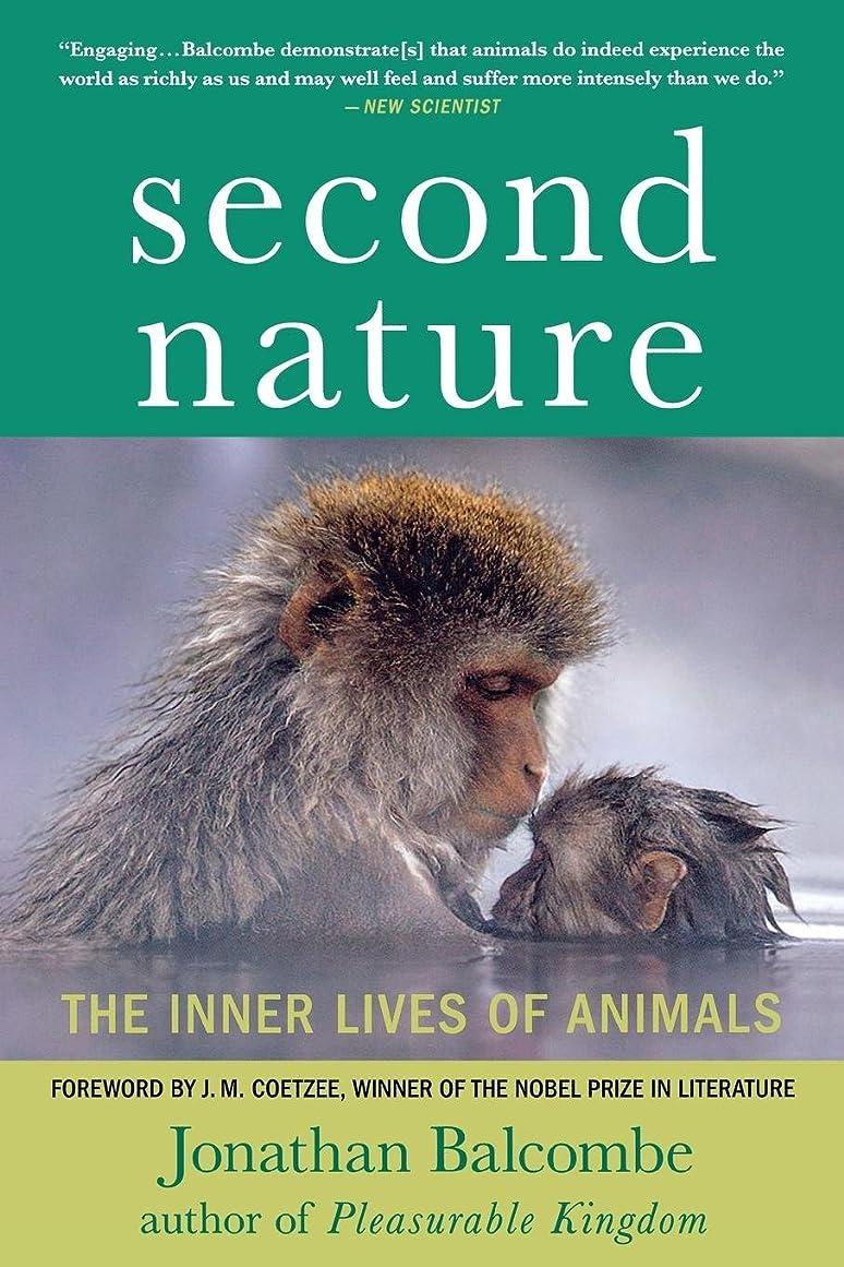 君主投げるスペイン語Second Nature: The Inner Lives of Animals (MacSci)