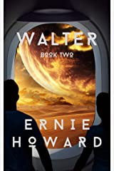 Walter: Book Two Kindle Edition