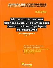 Livres Educateur, éducateur principal de 2e et 1re classe des activités physiques et sportives : Concours et examens PDF