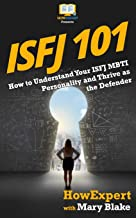 Isfj 101: How to Understand Your ISFJ MBTI Personality and Thrive as the Defender