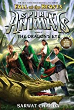 The Dragon's Eye (Spirit Animals: Fall of the Beasts, Book 8) (8)