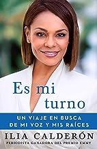 Es mi turno (My Time to Speak Spanish edition): Un viaje en busca de mi voz y mis raíces (Atria Espanol) PDF