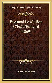 Paysans! Le Million C'Est L'Ennemi (1869)