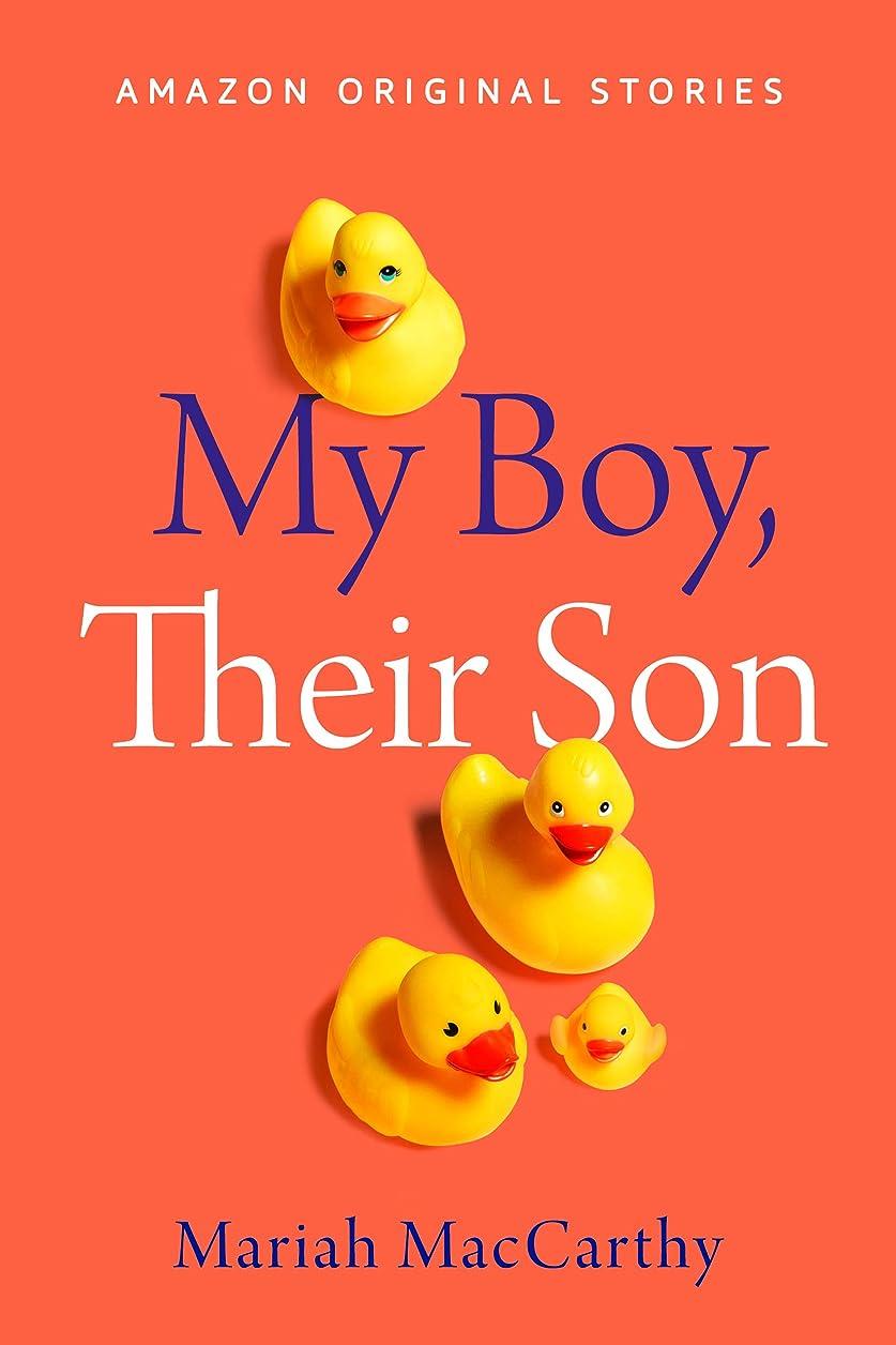 触手乳コンセンサスMy Boy, Their Son (Kindle Single) (English Edition)