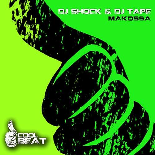 Makossa (Original Mix) by DJ Shock & DJ Tape on Amazon Music