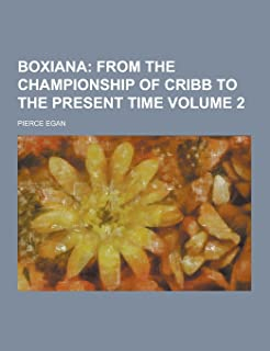 Boxiana Volume 2