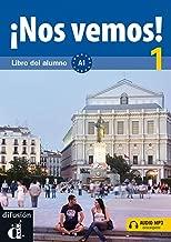 Nos vemos!: Libro del alumno + audio MP3 descargable 1 (A1)