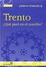 Trento: ¿Qué pasó en el concilio?: 18 (Panorama)