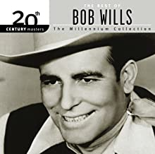 20th Century Masters: The Millennium Collection: Best Of Bob Wills