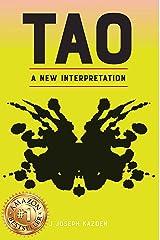 TAO: A New Interpretation Kindle Edition