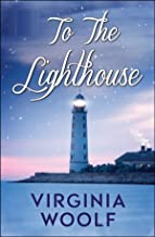 To the Lighthouse by Virginia Woolf illustrated edition (English Edition)
