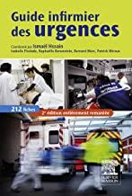 Guide infirmier des urgences (Hors collection) (French Edition)