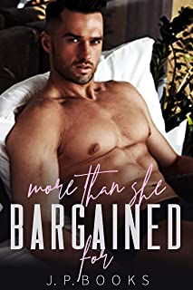 More Than She Bargained For: Alpha Male and BBW Romance Collection