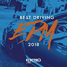Best Driving EDM 2018