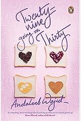 Twenty-nine Going on Thirty Kindle Edition