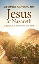 Best jesus in islam christianity and judaism Reviews