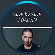 Side by Side with J Balvin